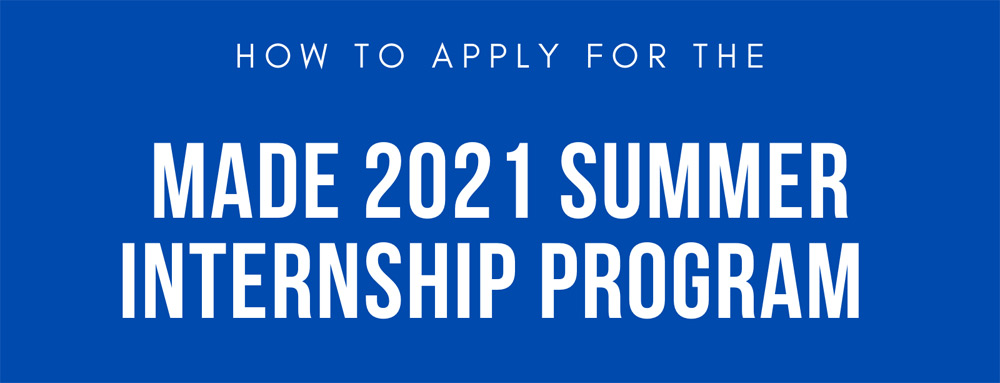 How to Apply for 2021 MADE Program